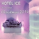 Various Artists - Hotel Ice Chill & Lounge Christmas 2014