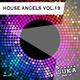 Various Artists - House Angels, Vol. 19