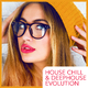Various Artists House Chill & Deephouse Evolution