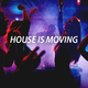 Various Artists House Is Moving