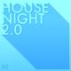 Various Artists House Night 2.0, Vol. 2