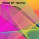 Various Artists House of Techno