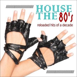 Various Artists - House the 80s (Sounds United)