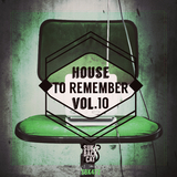 House to Remember, Vol. 10 by Various Artists mp3 download