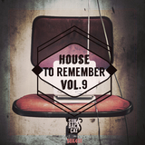 House to Remember, Vol. 9 by Various Artists mp3 download
