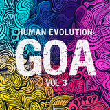 Human Evolution: Goa, Vol. 3 by Various Artists mp3 download