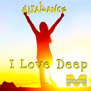 Various Artists - I Love Deep (Mixadance)