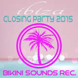 Ibiza - Closing Party 2015 by Various Artists mp3 download