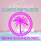 Various Artists - Ibiza - Closing Party 2015
