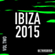 Various Artists - Ibiza 2015, Vol. 2