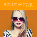Ibiza Bar Grooves, Vol. 09 by Various Artists mp3 download
