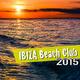 Various Artists - Ibiza Beach Club 2015