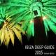 Various Artists - Ibiza Deep Guide 2015
