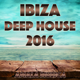 Ibiza Deep House 2016 by Various Artists mp3 download
