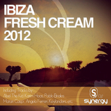 Ibiza Fresh Cream 2012 by Various Artists mp3 download