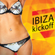 Various Artists - Ibiza Kickoff