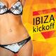 Various Artists Ibiza Kickoff