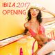 Various Artists Ibiza Opening 2017