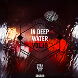 In Deep Water, Vol. 15 by Various Artists mp3 download