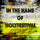 Various Artists - In the Name of Holyfestival