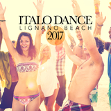 Italo Dance: Lignano Beach 2017 by Various Artists mp3 download