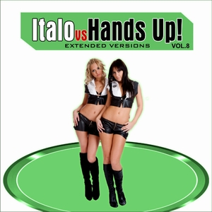 Various Artists - Italo Vs Hands Up 8 (Extended Versions) (Planeta Mix Records)