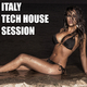 Various Artists - Italy Tech House Session