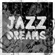 Various Artists Jazz Dreams