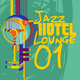Various Artists Jazz Hotel Lounge, Vol. 1