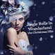 Various Artists - Jingle Bells in Wonderland - the Christmas Hits