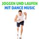 Various Artists Joggen und Laufen mit Dance Music