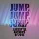 Various Artists Jump, Jump, Jump - Hardstyle Anthems of 2015