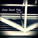 Just Dark Tek Vol.2 by Various Artists mp3 download