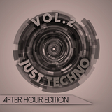 Just Techno: After Hour Edition, Vol. 2 by Various Artists mp3 download