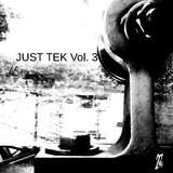 Just Tek Vol. 3 by Various Artists mp3 download