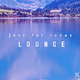 Various Artists - Just for Today Lounge