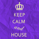 Various Artists Keep Calm and House