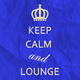 Various Artists Keep Calm and Lounge