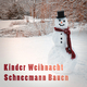 Various Artists Kinder Weihnacht: Schneemann bauen