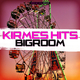 Various Artists - Kirmes Hits Bigroom