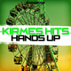 Various Artists Kirmes Hits Hands Up