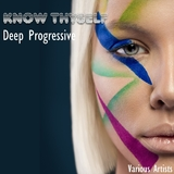 Know Thyself Deep Progressive  by Various Artists mp3 download