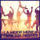 Various Artists - La Mejor Música para Tus Fiestas