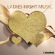 Various Artists Ladies Night Music