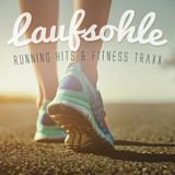 Laufsohle: Running Hits & Fitness Traxx by Various Artists mp3 download