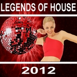 Legends of House 2012 by Various Artists mp3 download