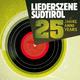 Various Artists Liederszene Südtirol 25 Jahre, Anni, Years