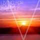 Various Artists - Living for Lounge & Chillout