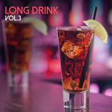 Long Drink, Vol. 3 by Various Artists mp3 download