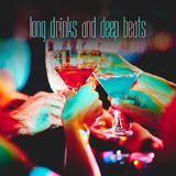 Long Drinks and Deep Beats by Various Artists mp3 download
